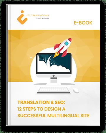 Translation & SEO: 12 Steps to Design a Successful Multilingual Site.